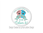 Button | Special Delivery | Badges and Buttons Club