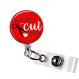 Badge Reel | I will cut you | Red Background | Badges and Buttons Club