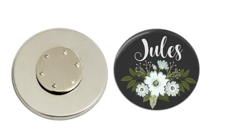Magnetic Pin Back | Personalized Floral | Black Background | Badges and Buttons Club