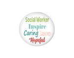 Button | Inspire caring trusted | Social Worker | Badges and Buttons Club