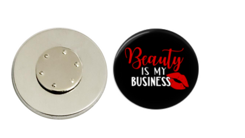 Magnetic Pin Back | Beauty is my business | Black Background - badges-and-buttons-club