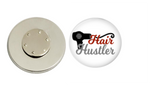 Magnetic Pin Back | Hair Hustler | White Background | Badges and Buttons Club