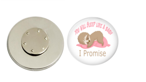 Magnetic Pin Back | You will sleep like a baby | Pink | Anesthesiologist - badges-and-buttons-club