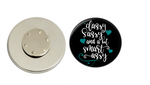 Magnetic Pin Back | Classy and Sassy | Badges and Buttons Club