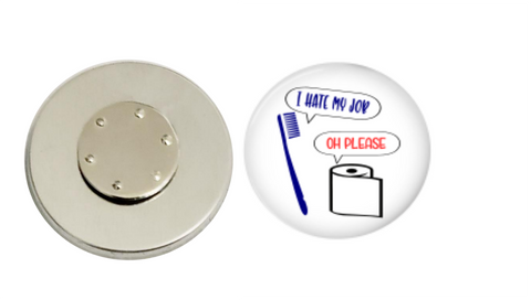 Magnetic Pin Back | I hate my job | Funny | Badges and Buttons Club