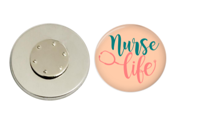 Magnetic Pin Back | Nurse Life | Badges and Buttons Club