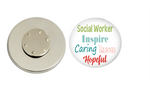 Magnetic Pin Back | Inspire caring trusted | Social Worker | Badges and Buttons Club