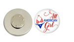 Magnetic Pin Back | All American Girl | Badges and Buttons Club