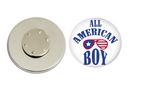 Magnetic Pin Back | All American Boy | Badges and Buttons Club