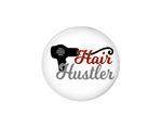 Button | Hair Hustler | White Background | Badges and Buttons Club