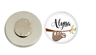 Magnetic Pin Back | Personalized Sloth Hanging Around | White Background | Badges and Buttons Club