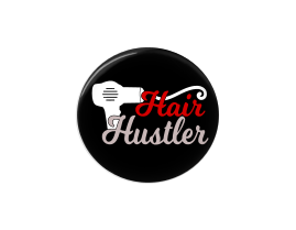 Button | Hair Hustler | Black Background | Badges and Buttons Club