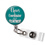 Chaos Coordinator aka Teacher | Badge Reel | N004 - Badges and Buttons Club
