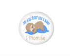 Button | You will sleep like a baby | Blue | Anesthesiologist - badges-and-buttons-club