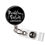 Problem Solver Math Teacher  | Badge Reel | Badges and Buttons Club