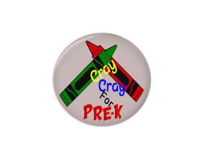 Button | Cray Cray for Pre-K - badges-and-buttons-club