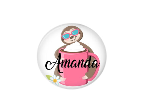 Button | Personalized Sloth and Mug | Badges and Buttons Club