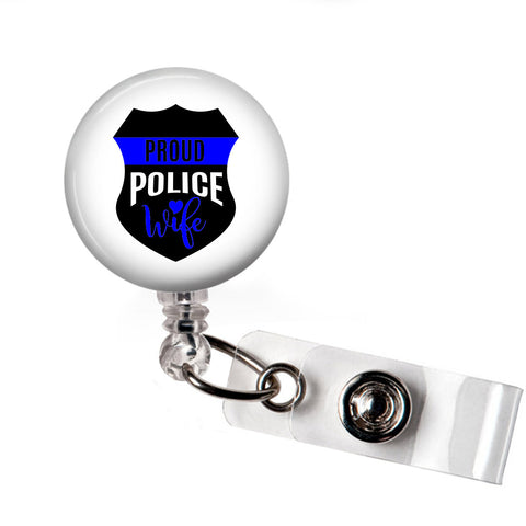 Proud Police Wife Badge Reel - badges-and-buttons-club