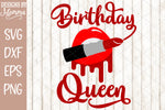 Birthday Queen Lips Lipstick SVG DXF EPS PNG