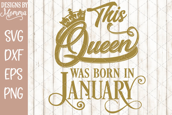 This Queen was born in January SVG DXF EPS PNG