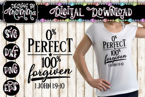 Zero Percent Perfect 100 Percent Forgiven SVG DXF EPS PNG