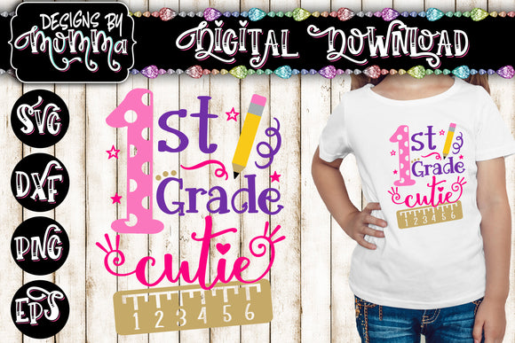 1st Grade Cutie SVG DXF EPS PNG