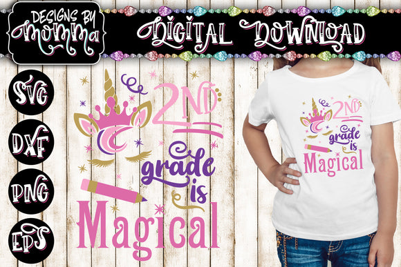 2nd Grade is Magical Unicorn SVG DXF EPS PNG