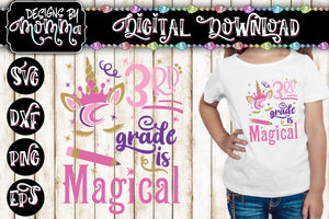 3rd Grade is Magical Unicorn SVG DXF EPS PNG