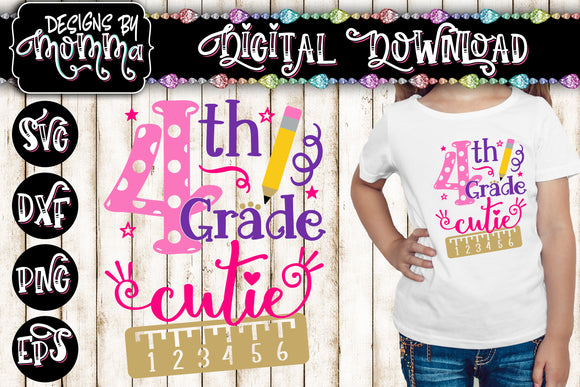 4th Grade Cutie SVG DXF EPS PNG