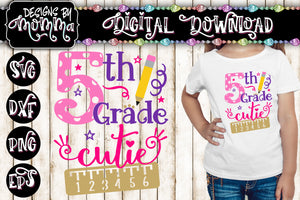 5th Grade Cutie SVG DXF EPS PNG