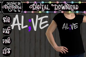 Alive Al;ve Semicolon SVG DXF EPS PNG