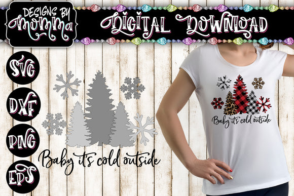 Baby it's Cold Outside Sublimation PRINTABLE PNG plus Solid SVG