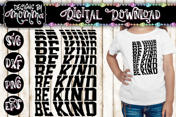 Be Kind Word Stack SVG DXF EPS PNG