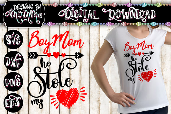 Boy Mom He stole my heart SVG DXF EPS PNG