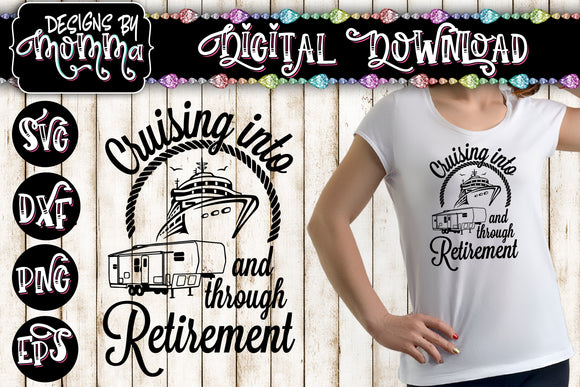 Cruising into and through Retirement SVG DXF EPS PNG