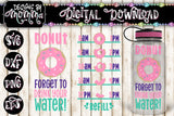 Donut forget to drink your water Water Bottle Chart SVG DXF EPS PNG