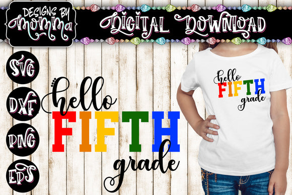 Hello Fifth Grade 5th Grade Multicolor SVG DXF EPS PNG