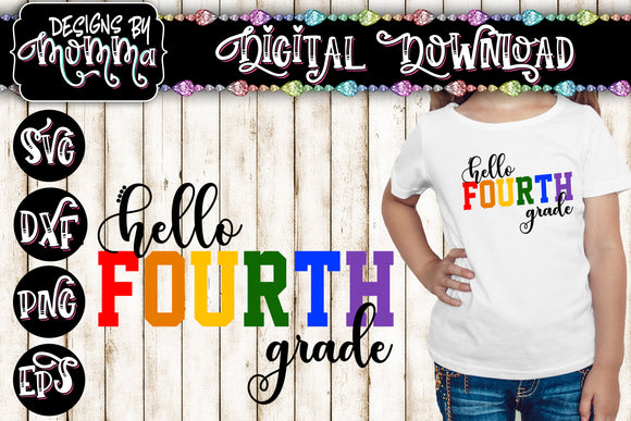 Hello Fourth Grade 4th Grade Multicolor SVG DXF EPS PNG
