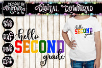 Hello Second Grade 2nd Grade Multicolor SVG DXF EPS PNG
