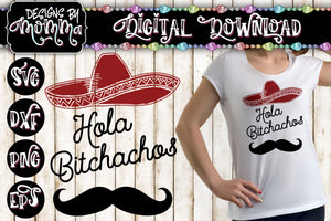 Hola Bitchachos SVG DXF EPS PNG