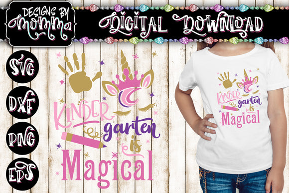 Kindergarten is Magical Unicorn SVG DXF EPS PNG