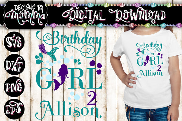 Birthday Girl Mermaid Family Volume 1 SVG DXF EPS PNG