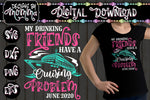 My Drinking Friends have a Cruising Problem SVG DXF EPS PNG