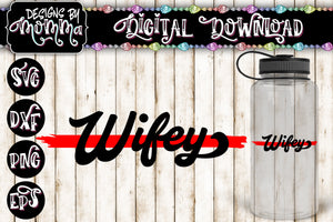 Wifey Red Line SVG DXF EPS PNG