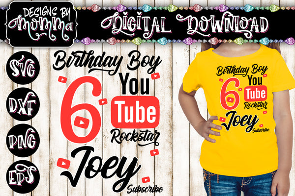 Custom Name and Age Birthday Boy - Youtube Rockstar - SVG DXF EPS PNG