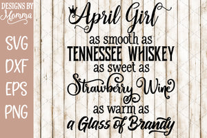 April Girl Whiskey Brandy Wine SVG DXF EPS PNG