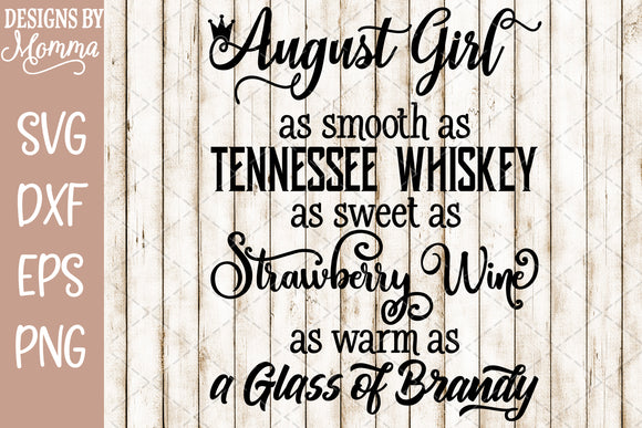 August Girl Whiskey Brandy Wine SVG DXF EPS PNG