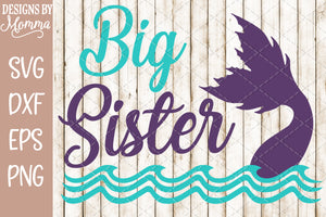 Big Sister Mermaid SVG DXF EPS PNG