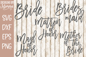 Bride Wedding Party Set Script SVG DXF EPS PNG