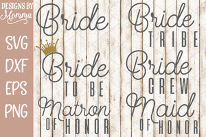 Bride Set Wedding Party Script Caps SVG DXF EPS PNG